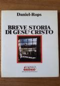 Breve storia di Gesù Cristo