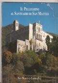 Il Pellegrino al Santuario di San Matteo (San Marco in Lamis, FG)