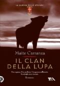 Il clan della lupa + Il deserto di ghiaccio + La maledizione di Odi