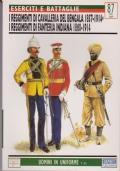 I REGGIMENTI DI CAVALLERIA DEL BENGALA 1857-1914 . I REGGIMENTI DI FANTERIA INDIANA 1860-1914