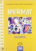 Ipermat 3A (Algebra) + 3B (Geometria)