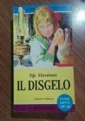 IL DISGELO  (ED INTEGRALE)
