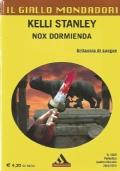 Nox dormienda - Kelli Stanley  - Il Giallo Mondadori n. 3029