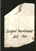 Disegno mantovano del '900 - Mantova Museo Civico Palazzo del Te – Settembre-Dicembre 1984 (ARTE – SCULTURA – DISEGNI)