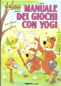 Manuale dei giochi con Yogi (BAMBINI – GIOCHI)