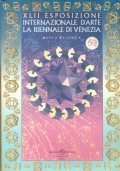 XLII Esposizione internazionale d'arte la Biennale di Venezia: Arte e Scienza (ARTE – CATALOGHI)