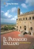 Il paesaggio italiano: idee, contributi, immagini (Touring Club Italiano) ITALIA – PAESAGGI