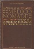 Guida del medico nomade del deserto - Precetti di medicina ecologica del IX secolo