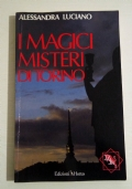 I MAGICI MISTERI DI TORINO