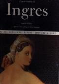L'opera completa di Ingres