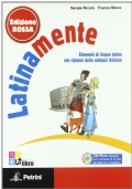 LATINAMENTE. Elementi di lingua latina con ripasso della sintassi italiana