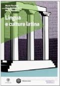 Lingua e cultura latina - Grammatica essenziale