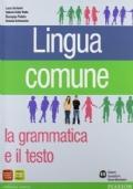 Lingua comune. Per le Scuole superiori. Con DVD-ROM
