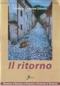 Il ritorno (NARRATIVA ITALIANA – ROMANZI – AUTOGRAFI)