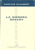La signora Bovary (LETTERATURA FRANCESE – GUSTAVE FLAUBERT)