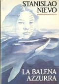 La balena azzurra (NARRATIVA ITALIANA – NIEVO)
