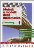 Metodi e modelli della matematica Linea verde 1