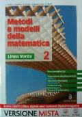 Metodi e modelli della matematica Linea verde 2