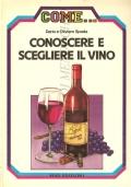 Conoscere e scegliere il vino (GUIDE – VINI)