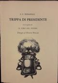 Trippa di presidente. Disegni di Dimitri Plescan