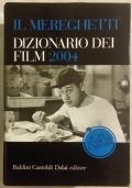Il Mereghetti. Dizionario dei film 2002