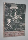 Mostra della pittura antica in Liguria dal trecento al cinquecento