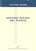 Notre-Dame de Paris (LETTERATURA FRANCESE – HUGO)