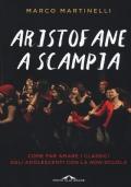 Aristofane a Scampia. Come far amare i classici agli adolescenti con la non-scuola