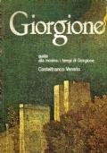 GIORGIONE Guida alla mostra: i tempi di Giorgione Castelfranco Veneto