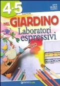 Nel Giardino delle Storie - Laboratori espressivi 4-5