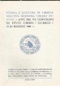 Storia e cultura in Umbria nell�et� moderna (secoli XV-XVIII) : atti del VII convegno di studi umbri, Gubbio, 18-22 maggio 1969