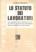lo statuto dei lavoratori (con appendice e note di riferimento alle norme contenute nella Costituzione della Repubblica Italiana nonché ad altre norme ordinarie) DIRITTO – LAVORO
