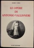 Le opere di Antonio Vallisneri