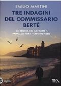 TRE INDAGINI DEL COMMISSARIO BERTE'