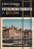 Il libro completo della fotocinematografia a colori