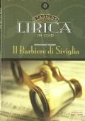 Il barbiere di Siviglia: Gioacchino Rossini 1792-1868 (Stagione Lirica in DVD n. 0)