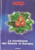 La tradizione del Natale in Europa (CUCINA – RICETTE – NATALE – EUROPA)