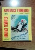 ALMANACCO PIEMONTESE 1999 - DI VITA E CULTURA  - ARMANACH PIEMONTEIS