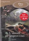 L'AMORE ALL'IMPROVVISO -- serie Trilogia delle Spose ***ROMANZI ROSA 5x4***
