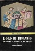 L'oro di Bisanzio - Splendori e miserie di un impero