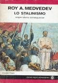 Lo Stalinismo Origini Storia Conseguenze.vol.1