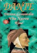 DANTE - Divina commedia, Vita nuova, Rime