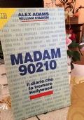 Madam 90210, il diario che fa tremare Hollywood