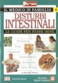 Disturbi intestinali: le guide per stare bene (Il medico in famiglia n. 8) INTESTINO – SALUTE – MALATTIE