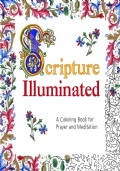 Scripture Illuminated. A coloring Book for Prayer and Meditation