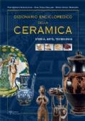 Dizionario enciclopedico della ceramica Storia, arte, tecnologia (tomo I - ABC)