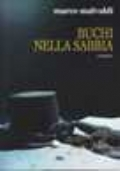 BUCHI NELLA SABBIA
