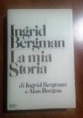 INGRID BERGMAN  - LA MIA STORIA