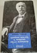 Giovanni Giolitti Il ministro della buonavita