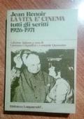LA VITA è CINEMA -  TUTTI GLI SCRITTI 1926 - 1971